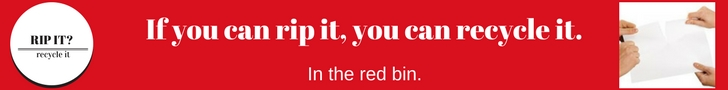 If you can rip it, you can recycle itin the red bin.jpg